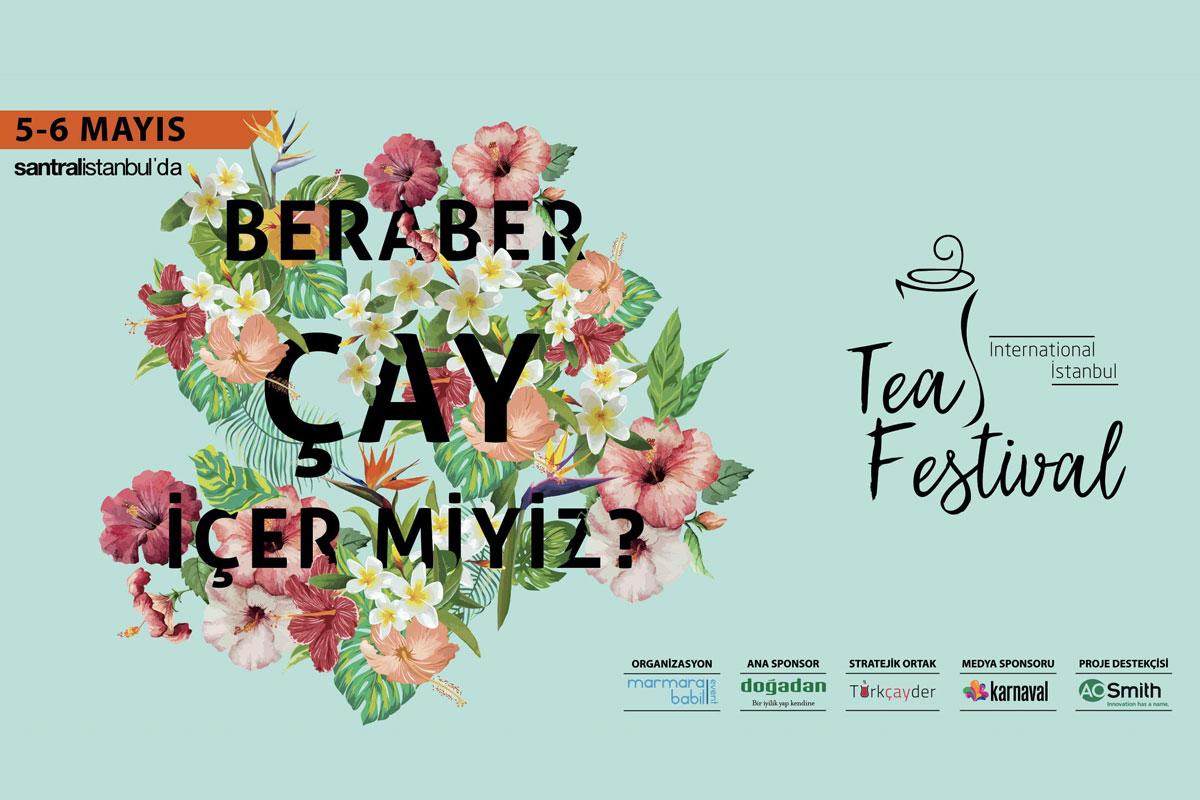 İstanbul Çay Festivali Haftasonu Başlıyor