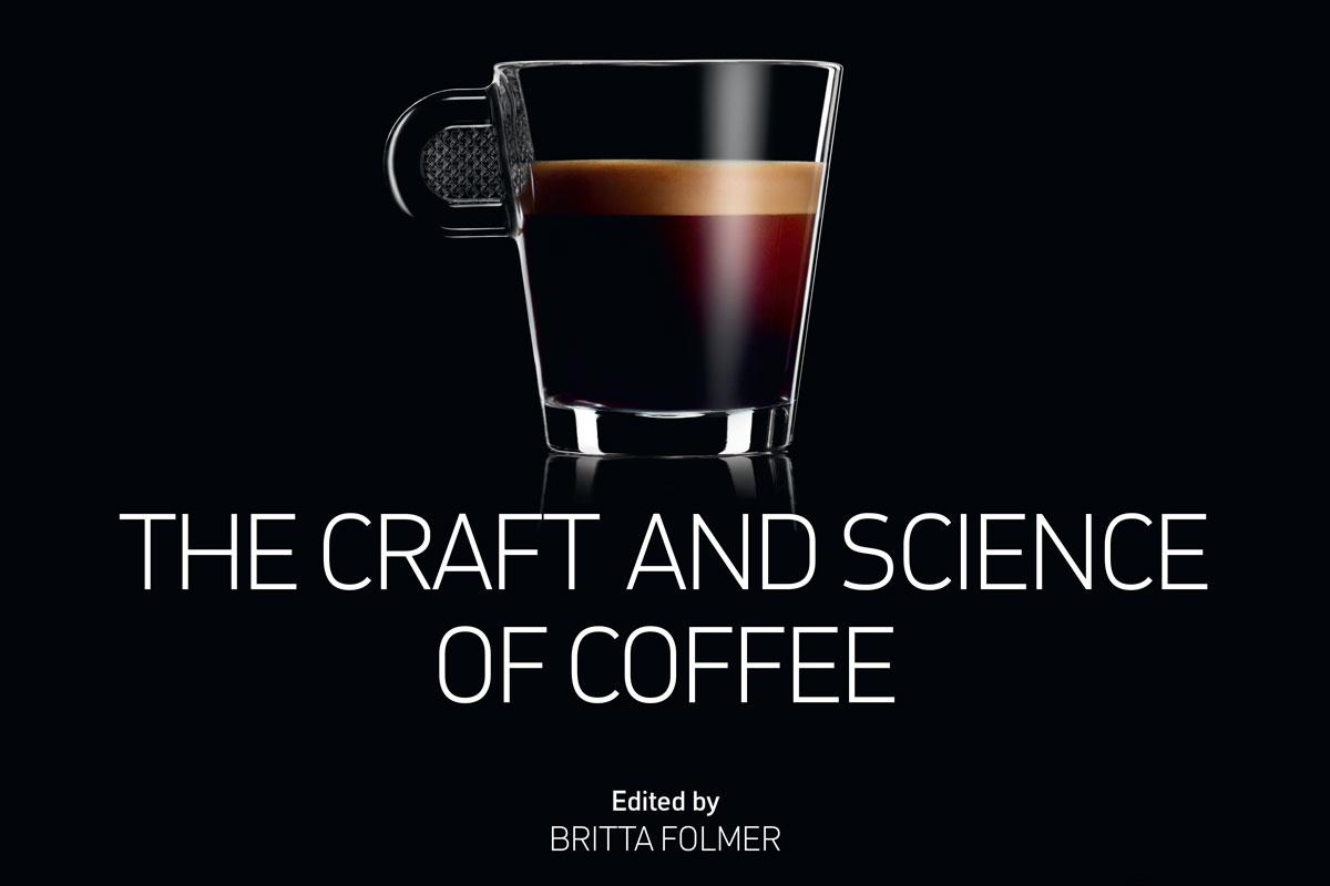 Nespresso'dan 556 Sayfalık Kahve Kitabı: Kahvenin Zanaatı ve Bilimi