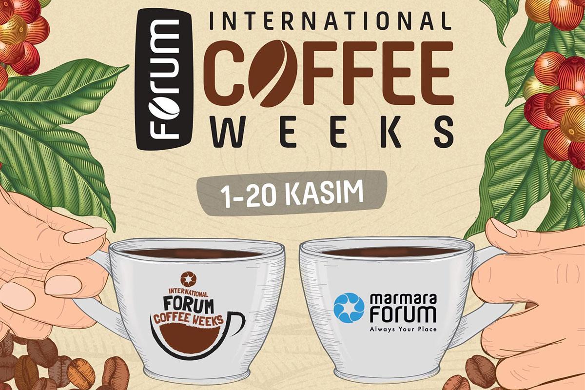 International Forum Coffee Weeks Marmara Forum'da Başlıyor