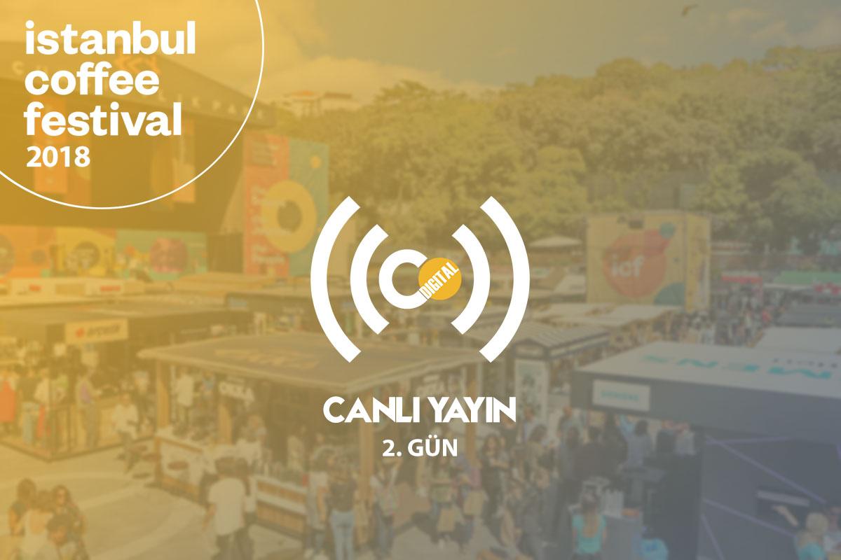 İstanbul Coffee Festival 2018 - 2. Gün [Canlı Yayın]