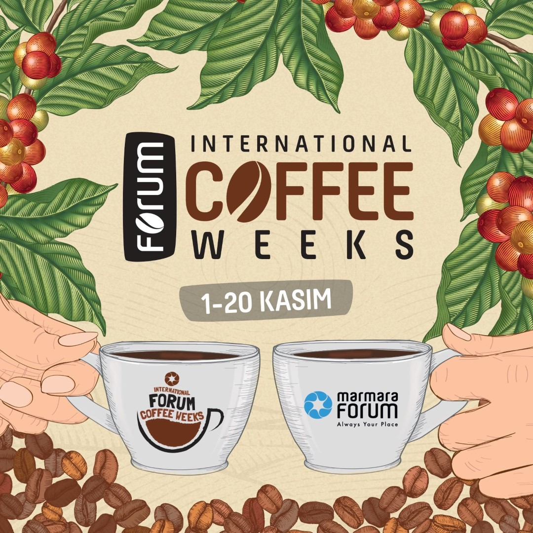 International Forum Coffee Weeks, Marmara Forum'da Başlıyor