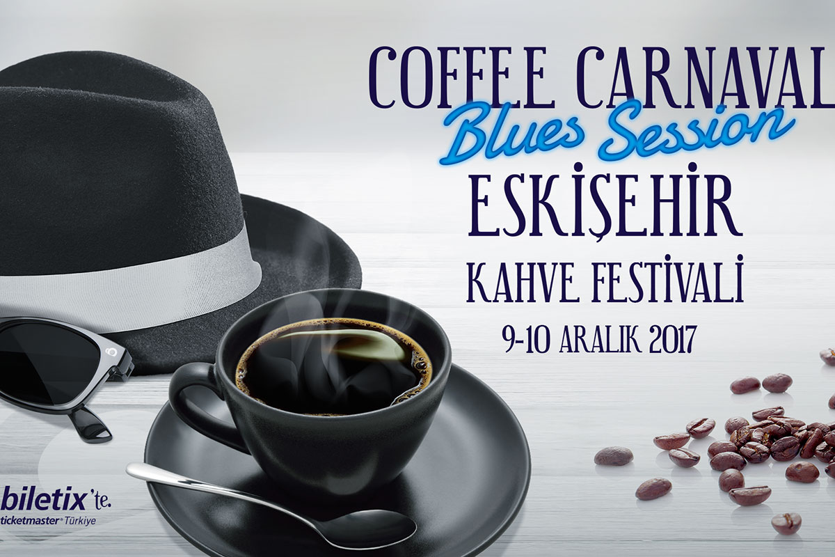 Kahve Karnavalı Eskişehir'in Dinamizmi ile Buluştu