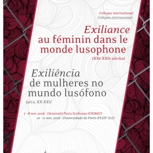 Exiliance au féminin dans le monde lusophone (XXe-XXIe siècle)