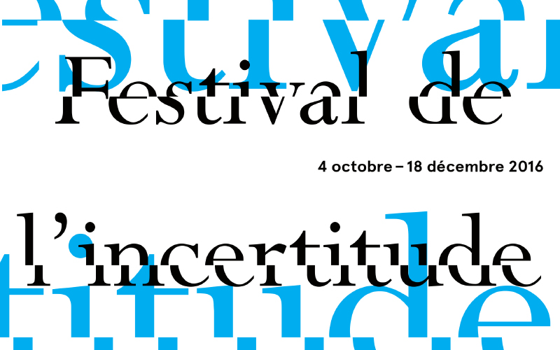Festival de l'incertitude