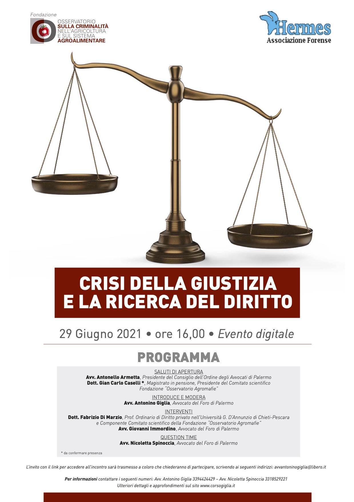 locandina crisi della giustizia 29 giugno 2021 d