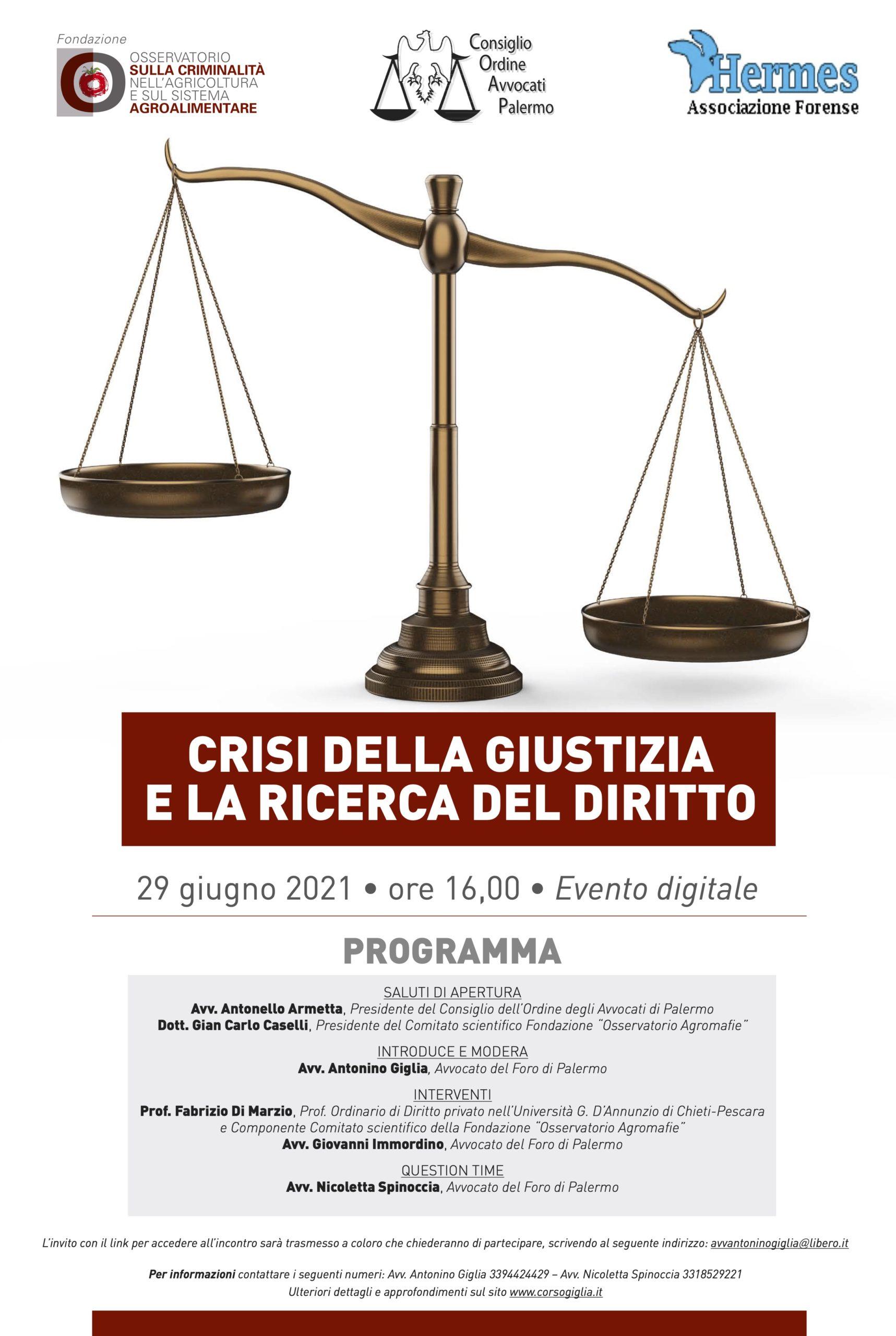 locandina crisi della giustizia 29 giugno 2021