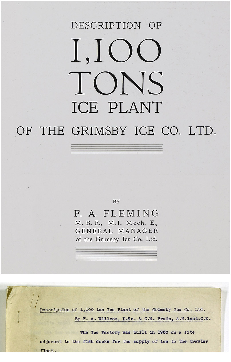 Interestingly, the booklet 1,100 tons Ice Plant (top image), the authorship of which is attributed to the Ice Factory's general manager Frederick Fleming, was actually written by others. Amongst the archives the Cooling Post has uncovered the original typewritten manuscript which attributes the original work to F A Willcox DSc and C M Brain – both employees of J&E Hall. Dr Frank Ainsworth Willcox, in particular, was a very significant figure in the early years of J&E Hall. In fact, he joined the company specifically to carry out trials on Hall's first ammonia refrigeration compressors and went on to have a long and distinguished career with the company, also becoming president of the Institute of Refrigeration from 1935/6. Charles Maurice Brain, although presumably a young man at the time, is also believed to have been an influential figure, becoming J&E Hall's chief engineer. He also served as IoR president from 1961-63. The reason for the change of authorship is open to speculation but within the text of the original manuscript it does state that the changes to the Ice Factory were on the recommendation of F A Fleming.