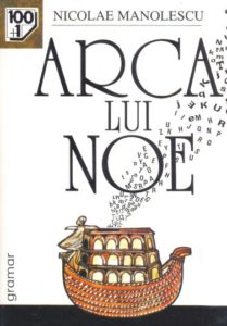 Arca Lui Noe - Nicolae Manlolescu