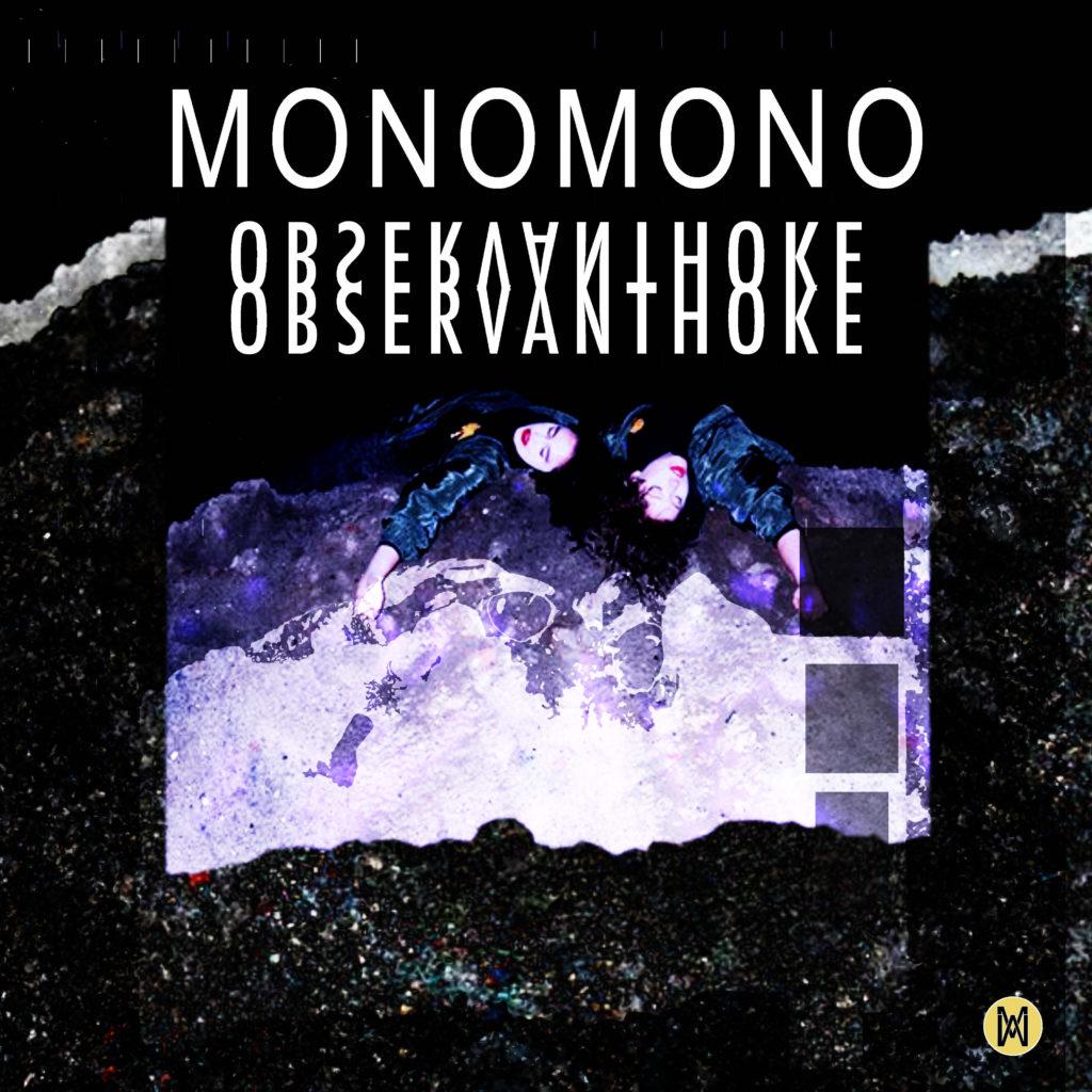 Première debuut-ep MONOMONO – Observant Hoke