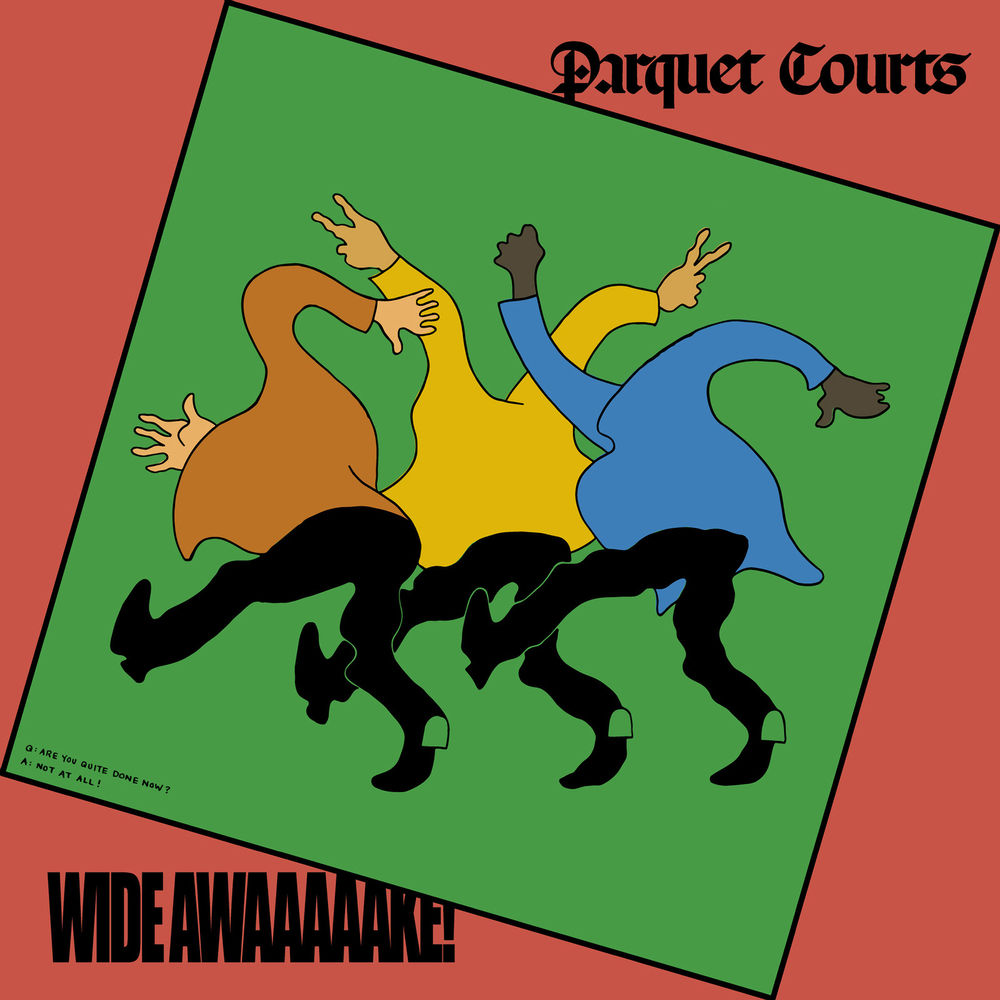 Parquet Courts – Wide Awake (★★★★): F*ck Tom Brady