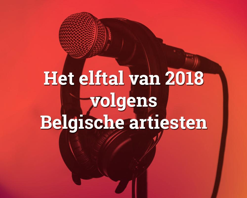 Het elftal van 2018 volgens verschillende Belgische artiesten