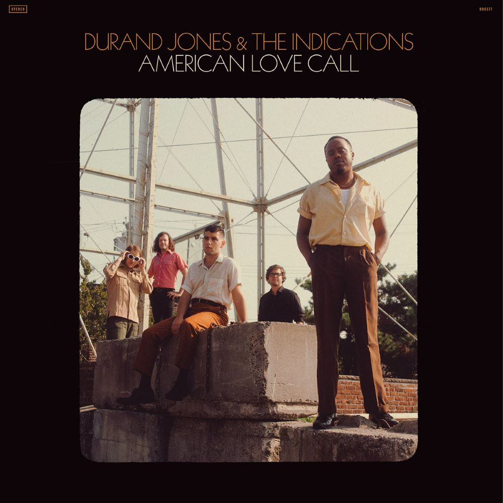 Durand Jones & The Indications – American Love Call (★★★★½): Doosje vol dromerige zoetigheden