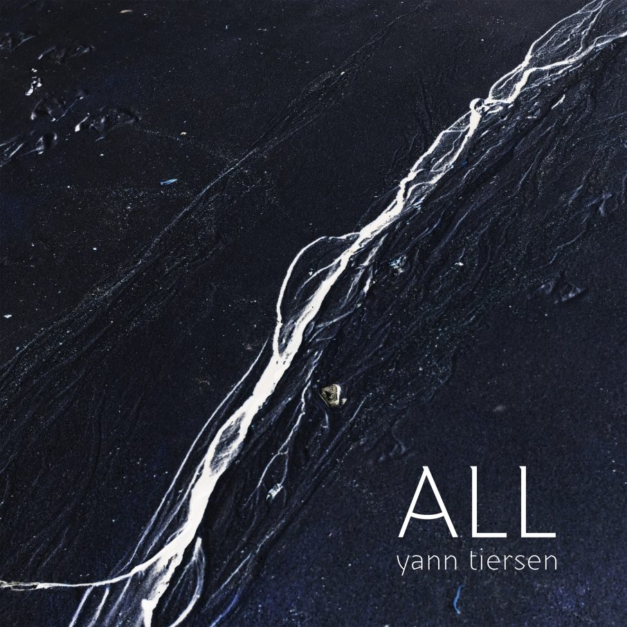 Yann Tiersen – All (★★★★½): Groots ingevulde ambitie