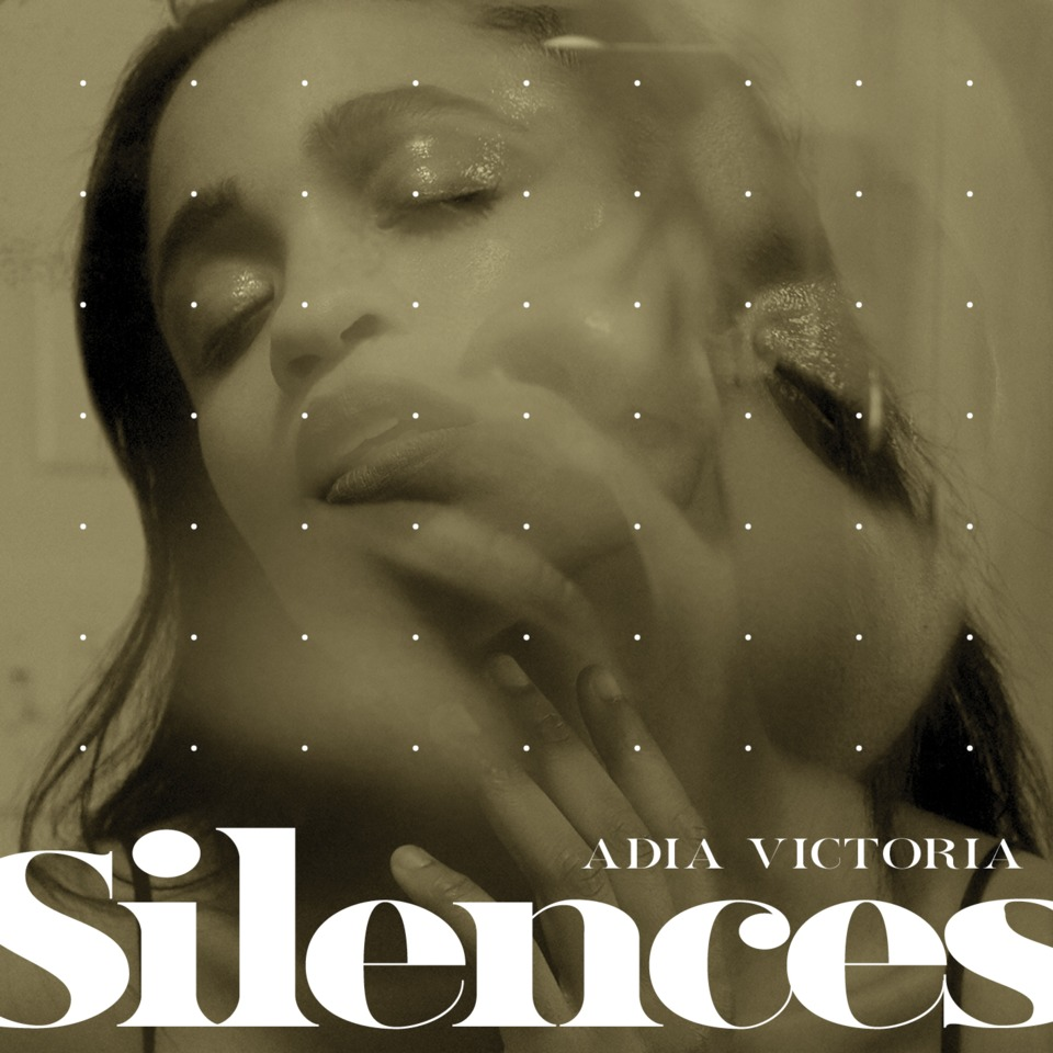 Adia Victoria – Silences (★★★★): Pop & Blues anno 2019