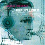 Okkupeerder - Ergens Onderweg (★★★★): Eclectische triomftocht
