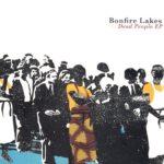 Bonfire Lakes - Dead People EP (★★★½): Limburgse Americana op zijn best