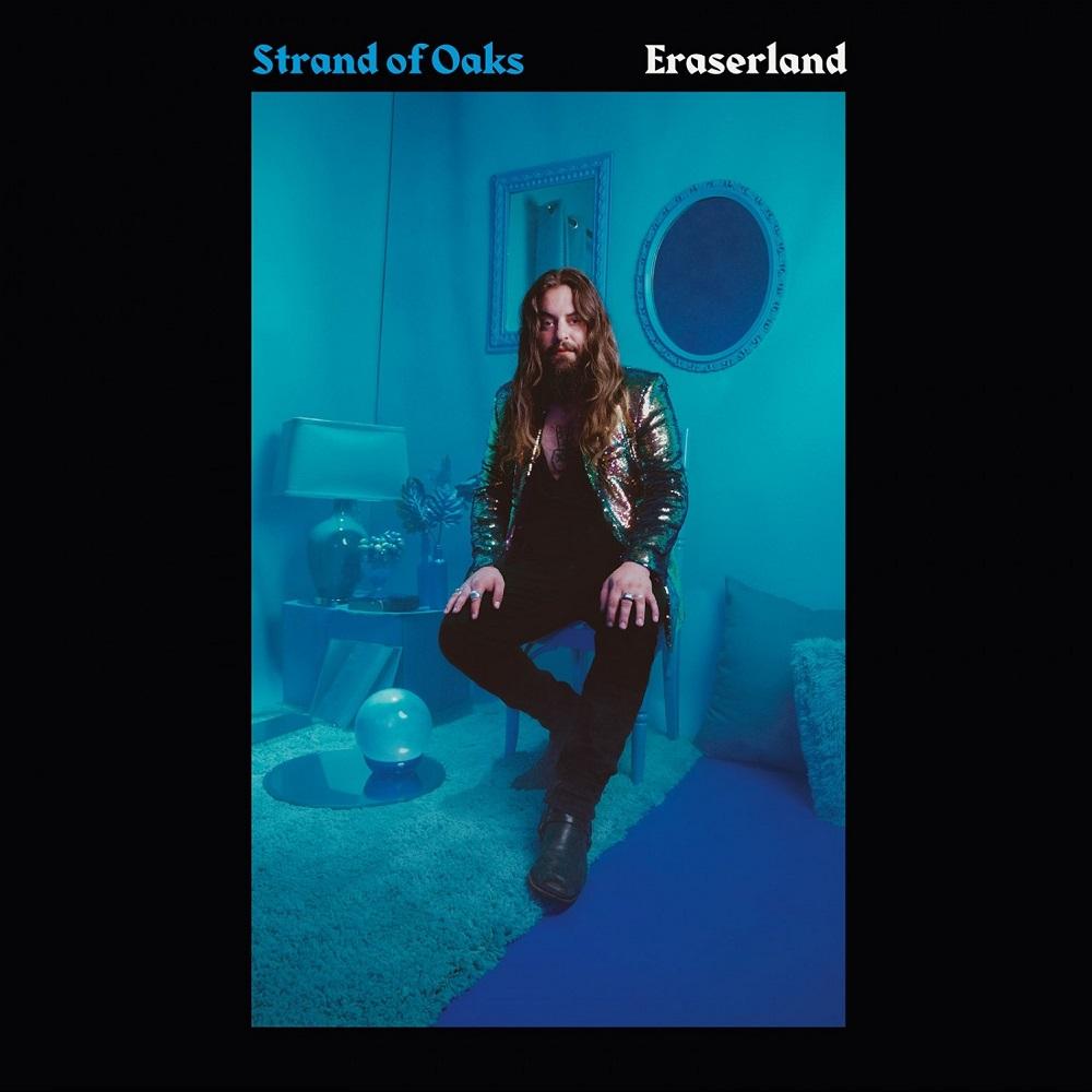 Strand of Oaks – Eraserland (★★★★½): Teruggevonden goesting