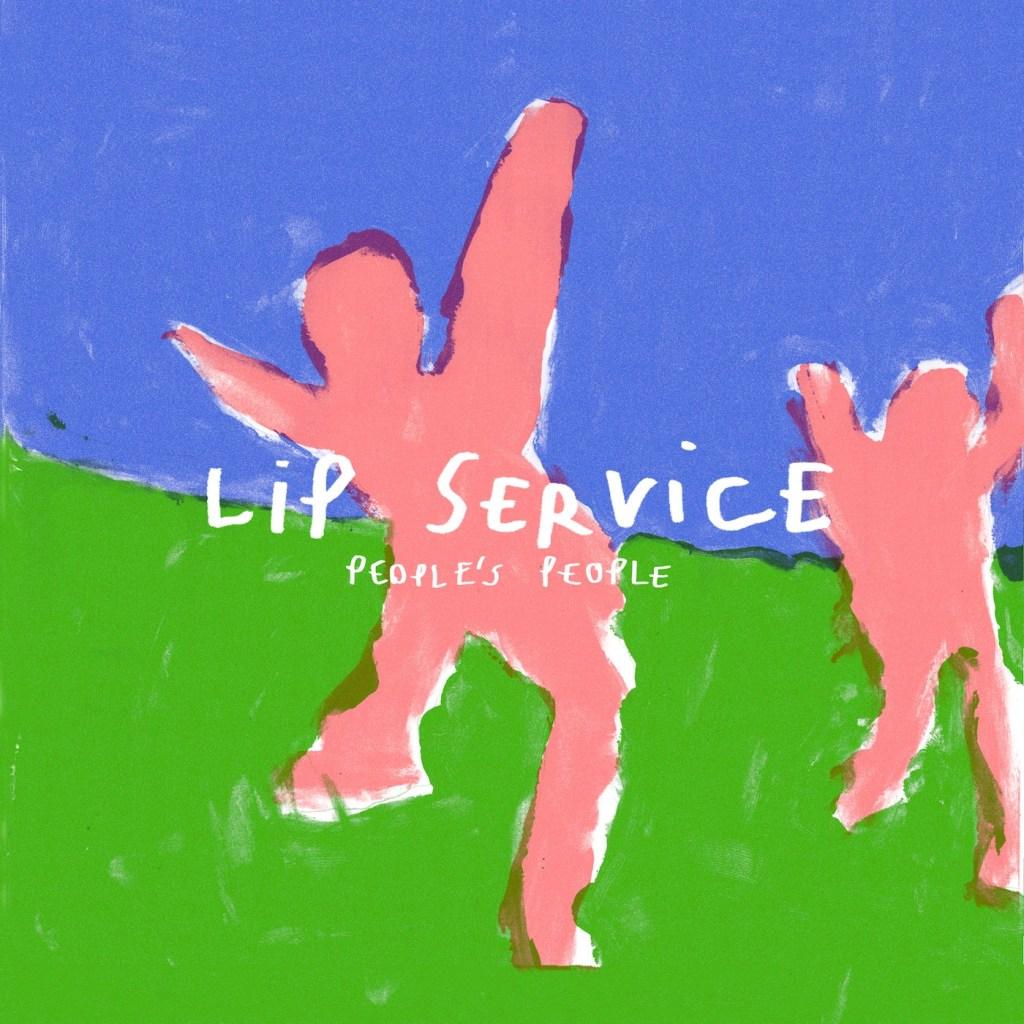 Lip Service – People's People (★★★½): Onze benen staan in vreemde hoeken nu…
