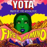 "Nieuwe single YOTA - ""Fire In My Mind"""