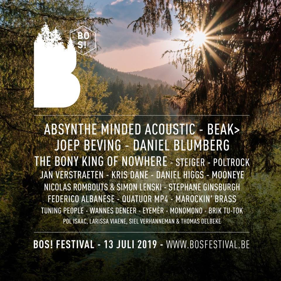 Bos! Festival lost line-up met o.a. Absynthe Minded, The Bony King Of Nowhere en Jan Verstraeten