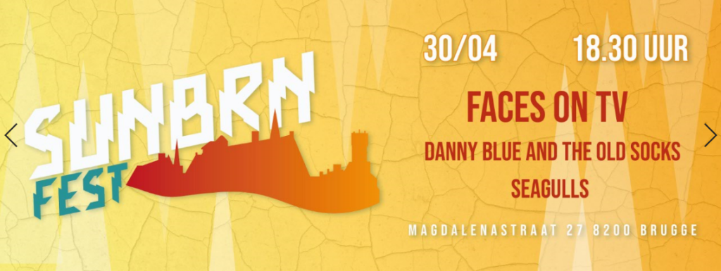 SUNBRN FEST (Seagulls, Danny Blue And The Old Socks & Faces on TV) + tickets te winnen