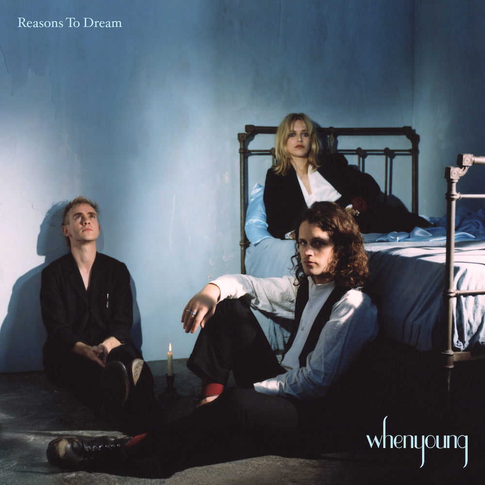 whenyoung – Reasons To Dream (★★★): Frisse onbezonnenheid