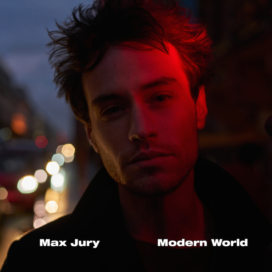 Max Jury – Modern World (★★★): Potentiële ster in kinderschoenen