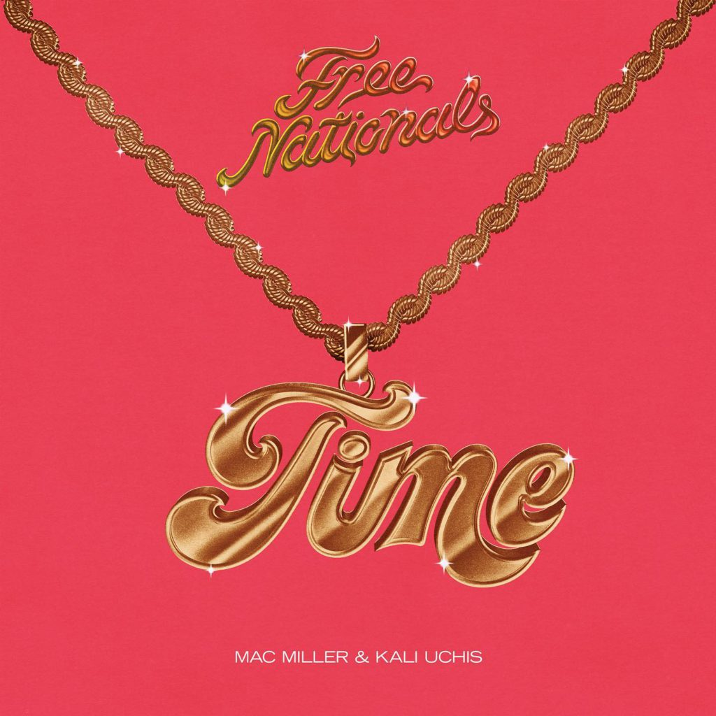 "Nieuwe single Free Nationals ft. Mac Miller & Kali Uchis – ""Time"""
