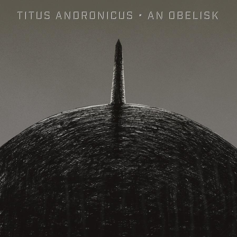 Titus Andronicus – An Obelisk (★★★★): Punk versie 6.1: nu nog beter!