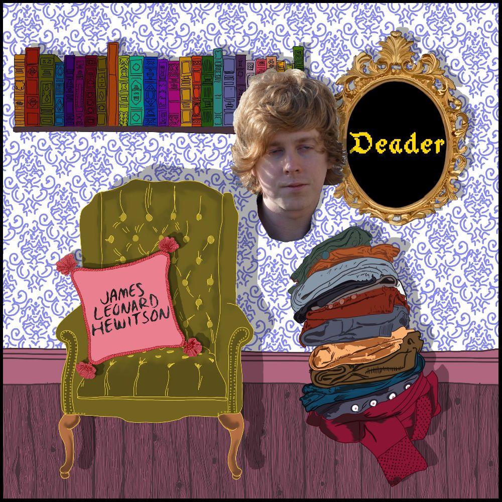 """Nieuwe single James Leonard Hewitson – """"Deader"""""""
