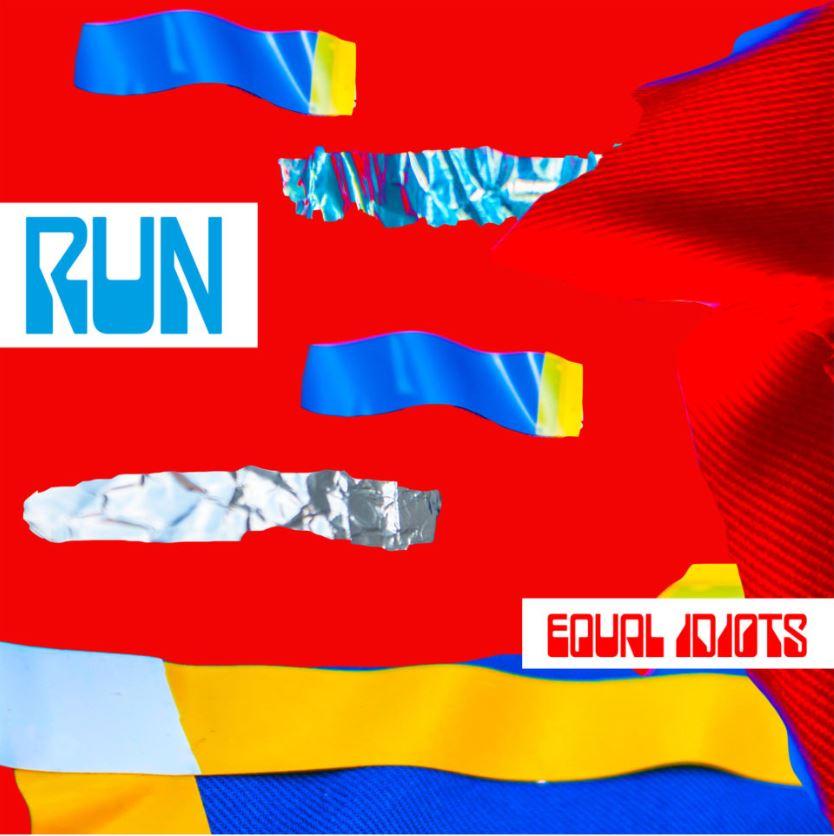 "Nieuwe single Equal Idiots – ""Run"""