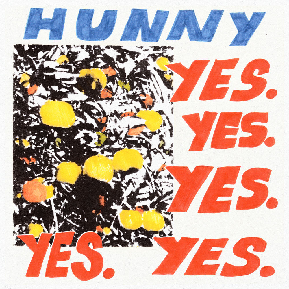 HUNNY – Yes. Yes. Yes. Yes. Yes. (★★★): Opmonterende volzinnen