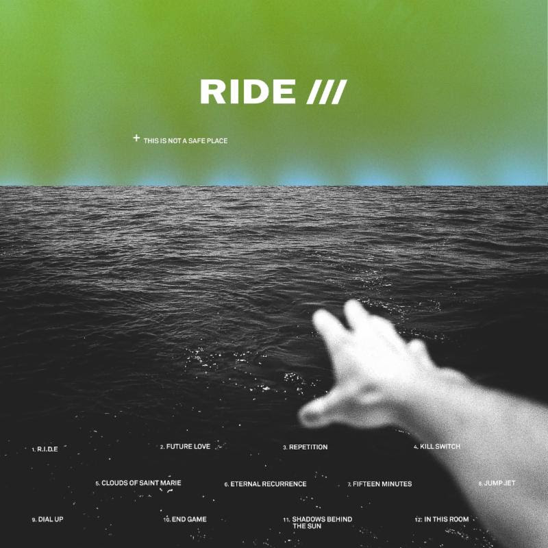 Ride – This Is Not a Safe Place (★★★½): Opluchtend en afwisselend