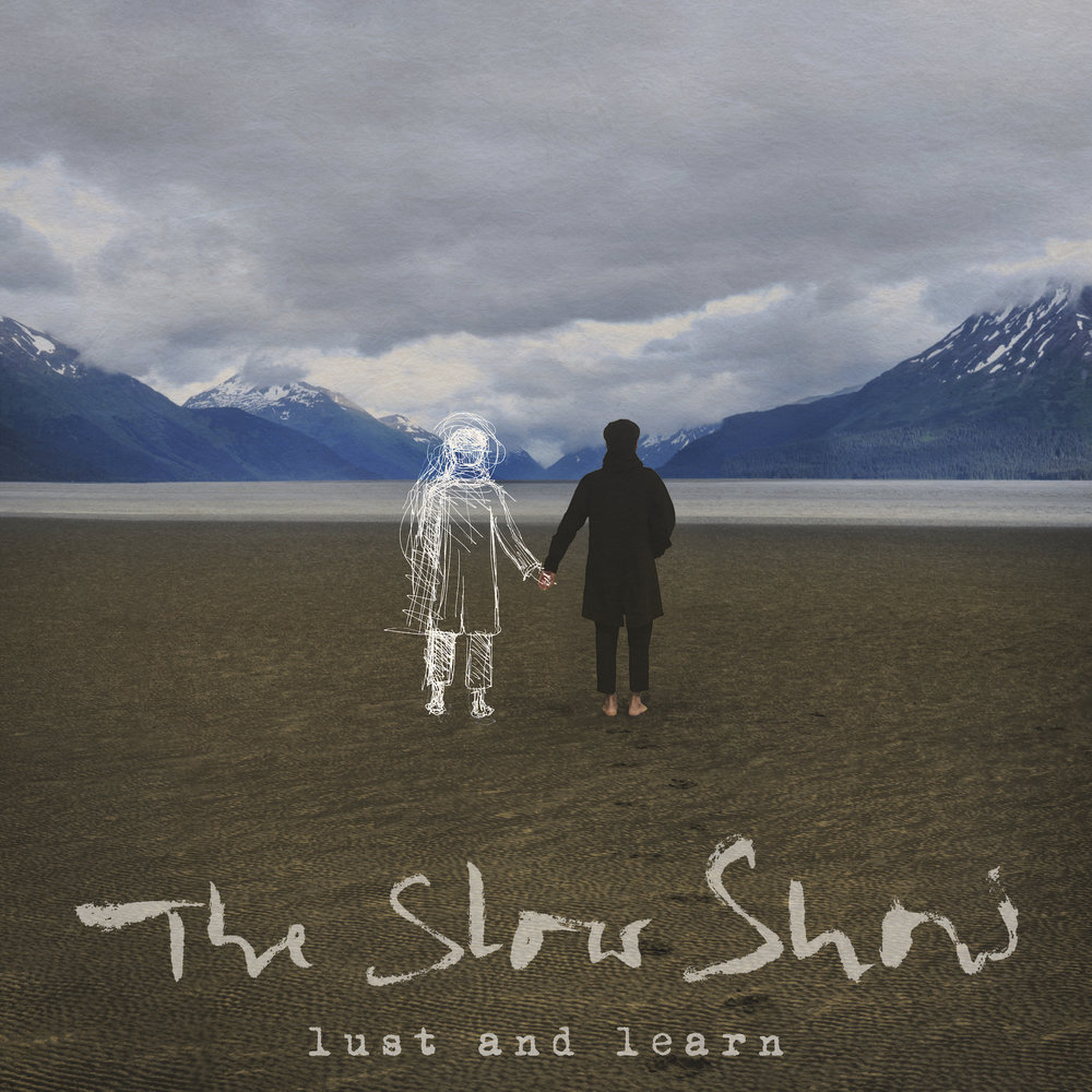 The Slow Show – Lust And Learn (★★★½): Behoedzame indiepop