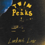 Twin Peaks - Lookout Low (★★½): Stoffig en sloom