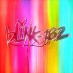 blink-182 - NINE (★): Nobody likes you when you're 43