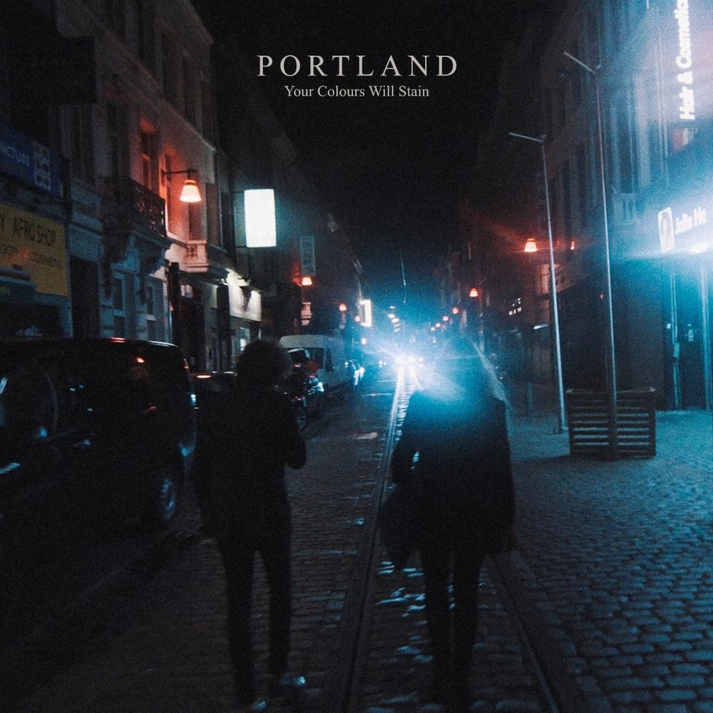Portland – Your Colours Will Stain (★★★★): Fluisterende kleuren