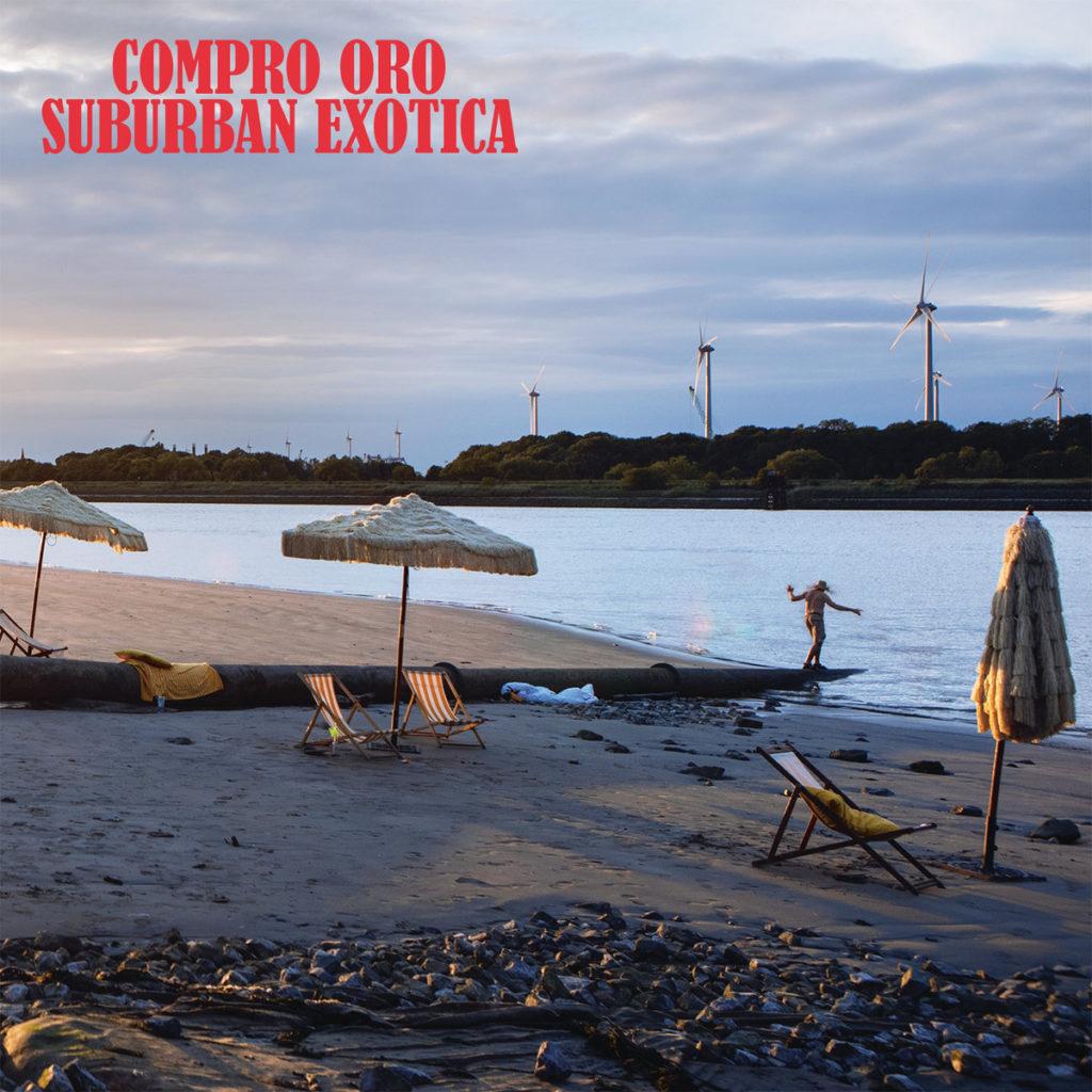 Compro Oro – Suburban Exotica (★★★★): De hele wereld op een schijfje