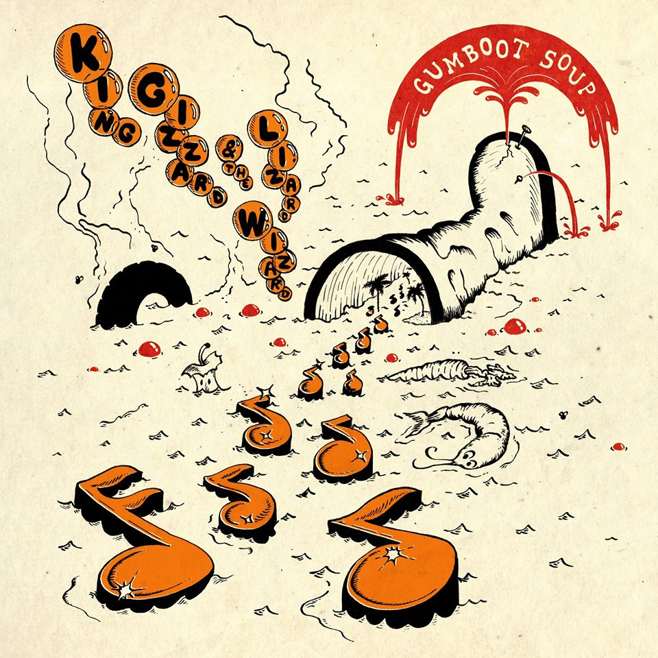 """King Gizzard and the Lizard Wizard – Gumboot Soup (★★★★): """"These boots are made for dancing."""""""