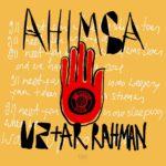 "Nieuwe single U2 - ""Ahimsa"" (feat. A.R. Rahman)"