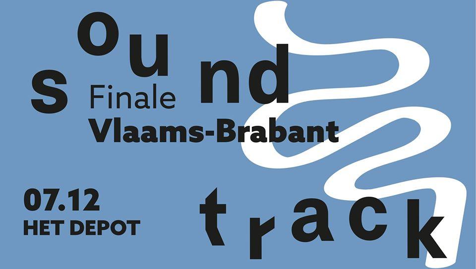 Sound Track: Finale Vlaams-Brabant @ Het Depot (Leuven)