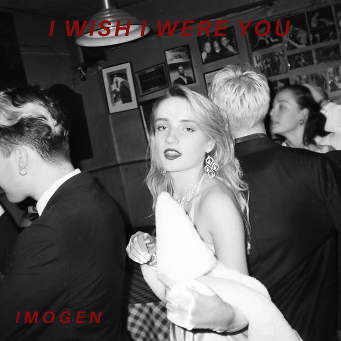 "Nieuwe single IMOGEN – ""I Wish I Were You"""