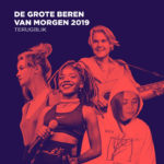 De Belgische Grote Beren Van Morgen 2019: een terugblik