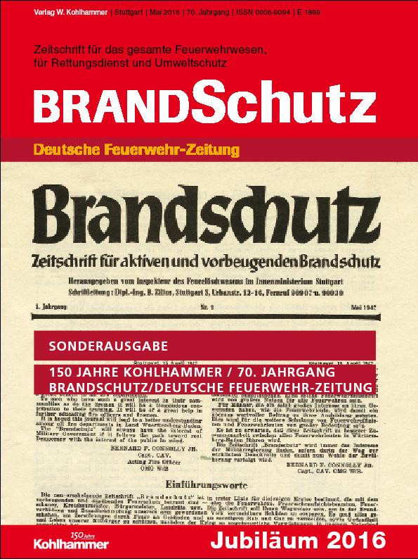 70. Jahrgang BRANDSchutz/Deutsche Feuerwehr-Zeitung