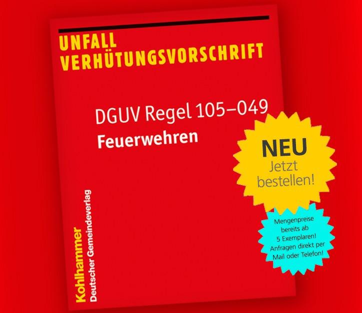 """DGUV Regel 105-049 """"Feuerwehren"""""""