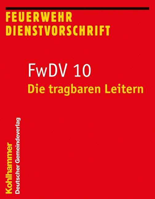 """""""Die tragbaren Leitern"""": Entwurf der neuen FwDV 10 veröffentlicht"""