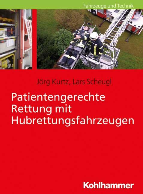 Neu: Patientengerechte Rettung mit Hubrettungsfahrzeugen