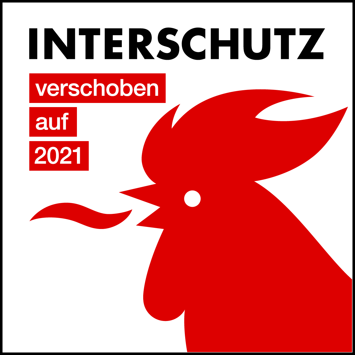 INTERSCHUTZ 2020 wird verschoben auf 2021