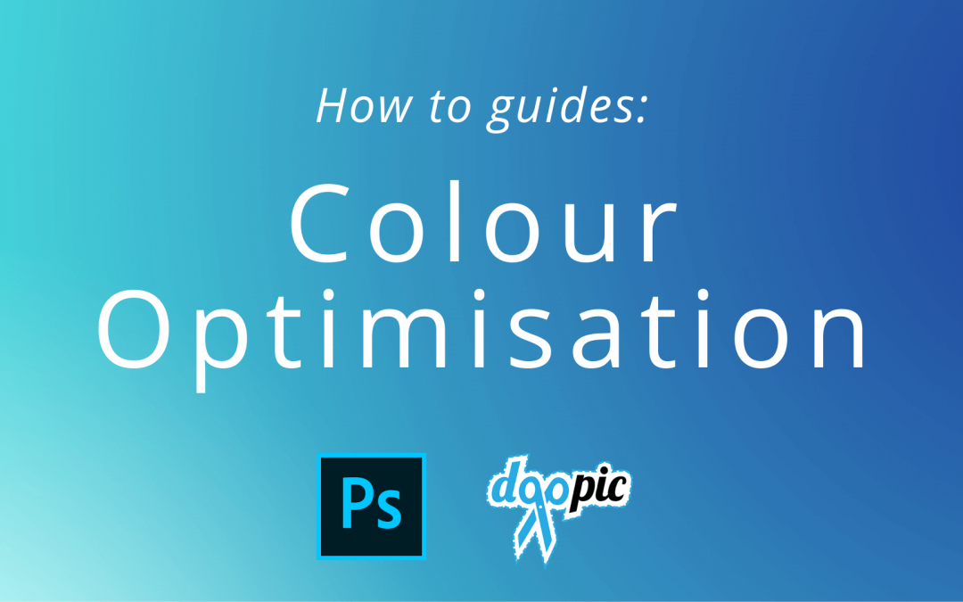 How to guide: Colour Optimisation