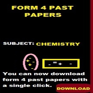 CHEMISTRY PAST PAPERS  FORM 4